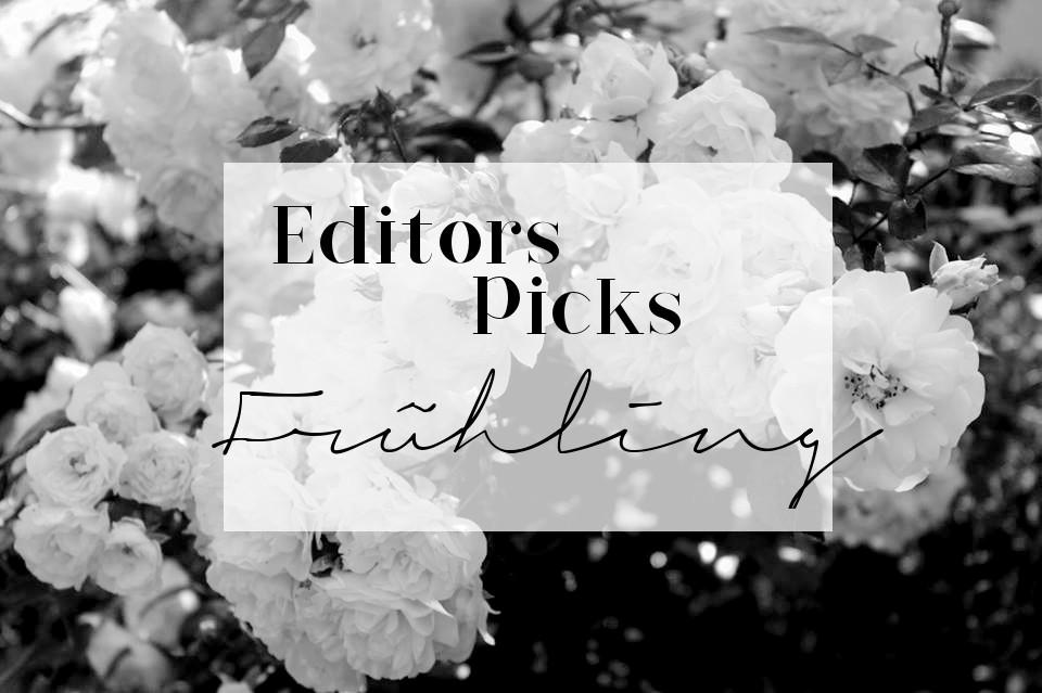 Bezaubernde Nana, bezauberndenana.de, Fashionblog, Lifestyleblog, Editors Picks, Frühling, Wishlist