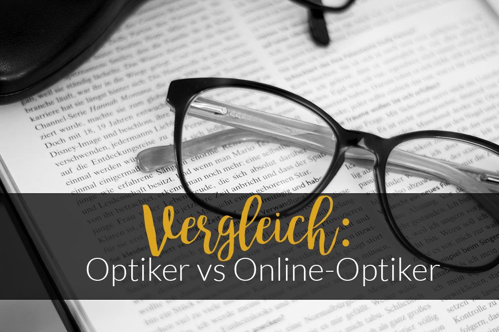 Vergleich: Optiker oder Online-Optiker – was ist besser?