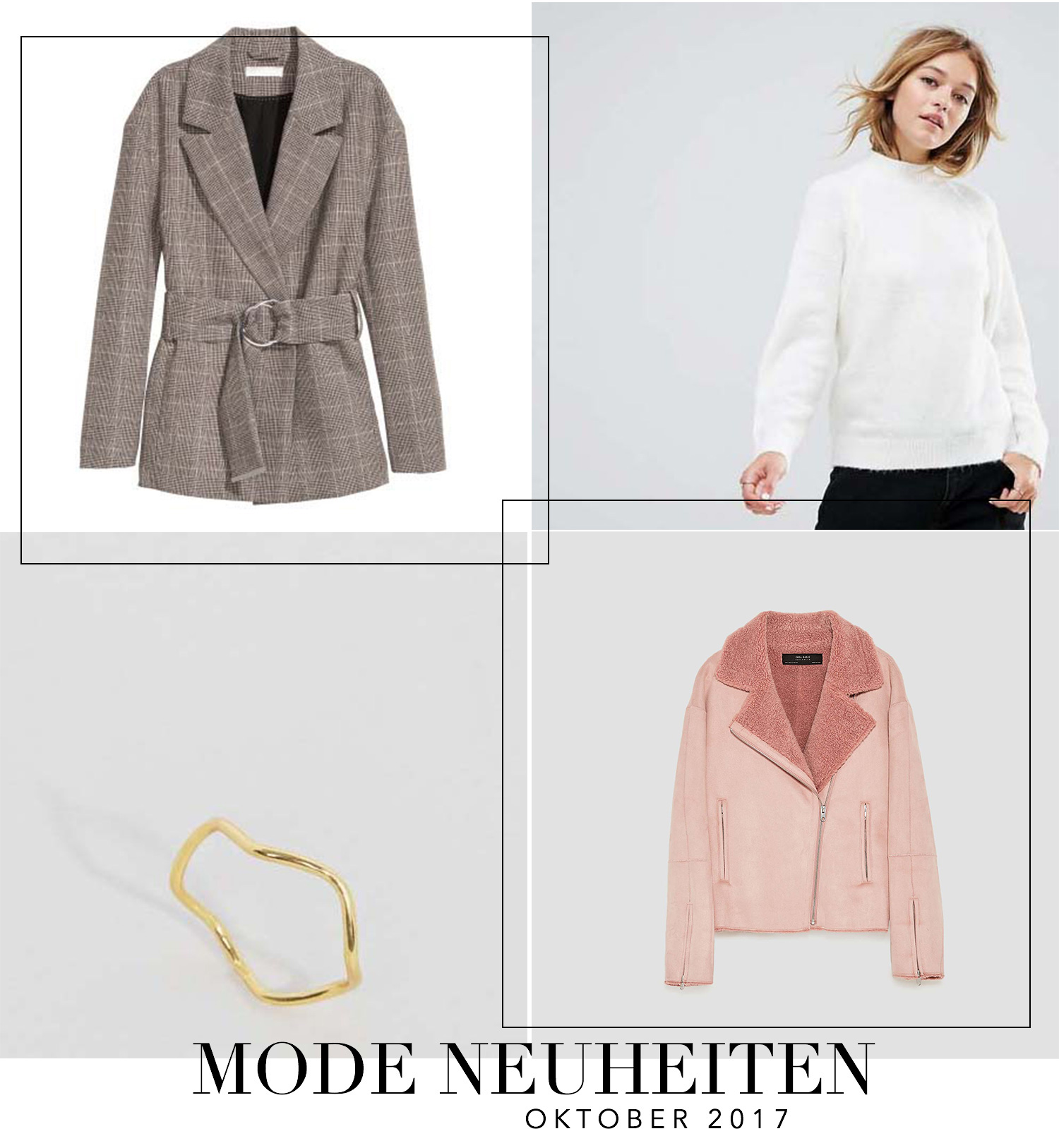 Oktober Favoriten 2017, Monatsrückblick, Mode Neuheiten, H&M Glencheck Blazer, Zara rosa Shearling Jacke, Asos weißer Pullover, Asos goldener Ring, bezauberndenana.de